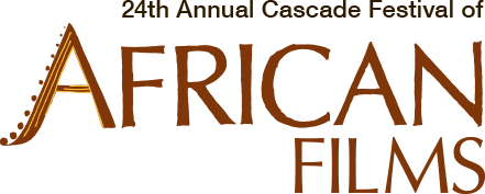 24th Annual Cascade Festival of African Films